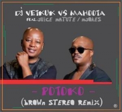 DJ Vetkuk vs Mahoota - Potoko (Brown Stereo Remix) ft Juice Matute & M'jokes